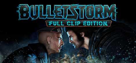 Bulletstorm Full Clip Edition CPY Header