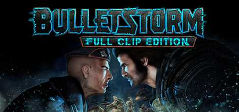 Bulletstorm Full Clip Edition 3DM Crack Header
