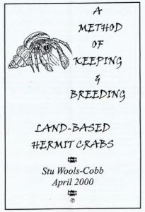 Keeping and Breeding Land Based Hermit Crabs by St Wools-Cobb
