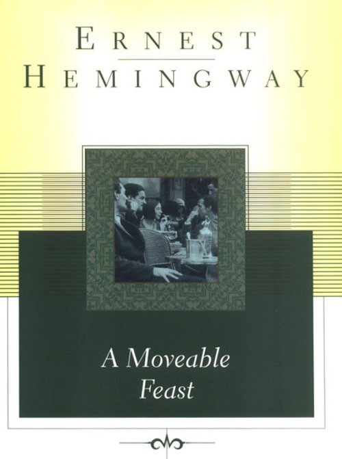 A Moveable Feast - Ernest Hemingway (1/2)