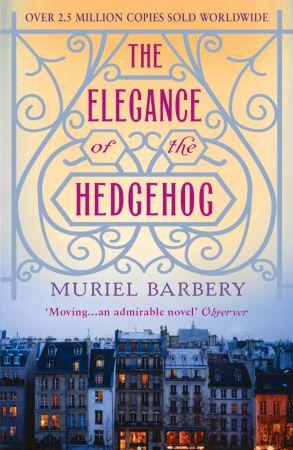 The Elegance of the Hedgehog - Muriel Barbery (1/2)