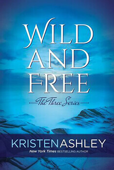 Book Review: Wild and Free by Kristen Ashley
