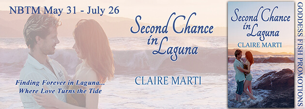 Guest Post: Claire Marti - Author of Second Chance in Laguna