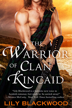 Here be highlanders! The Warrior of Clan Kincaid Book Review