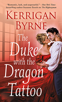 #BookReview: The Duke with the Dragon Tattoo by Kerrigan Byrne