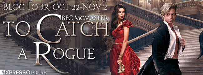 Interview with Bec McMaster - Author of To Catch A Rogue