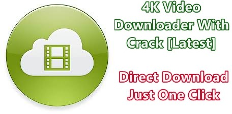 4K Video Downloader Crack For Pc 64 Bits