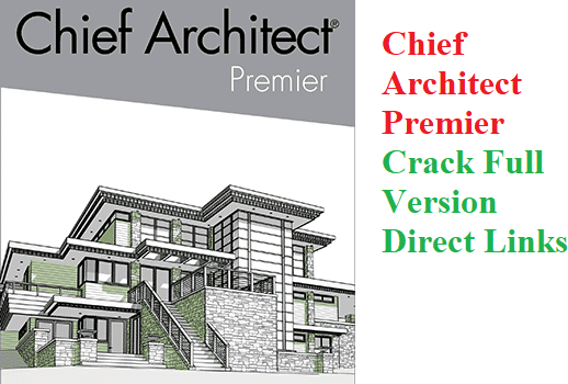 Chief Architect Premier Crack With License Key