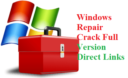 Windows Repair Crack With Serial Key