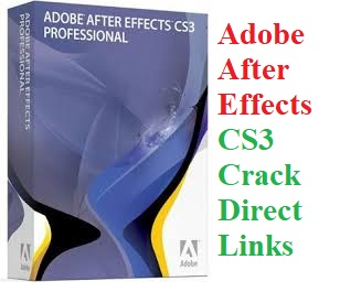 Adobe After Effects CS3 Crack Full Version