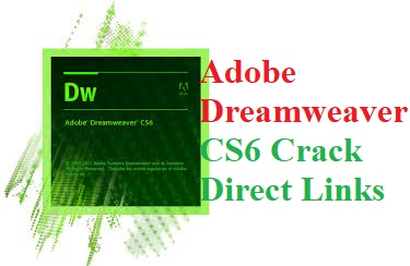 Adobe Dreamweaver CS6 Crack Full Version