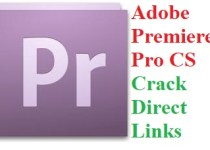 Adobe Premiere Pro CS Crack Full Version