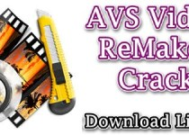 AVS Video ReMaker 6.4.5.250 Crack Full Version