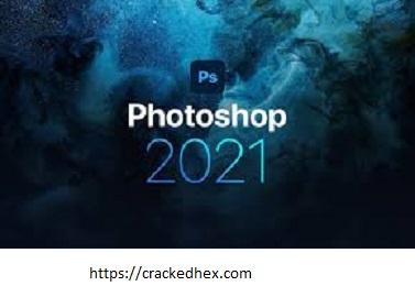 Adobe Photoshop CC 2021 22.3.1 Crack