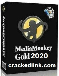 MediaMonkey Gold 2021 Crack With License Key [Lifetime] Free Download