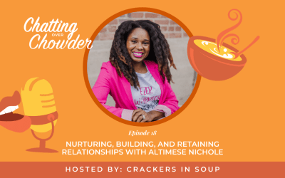 Nurturing, Building, and Retaining Relationships with Altimese Nichole