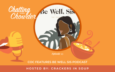 COC features Be Well Sis Podcast