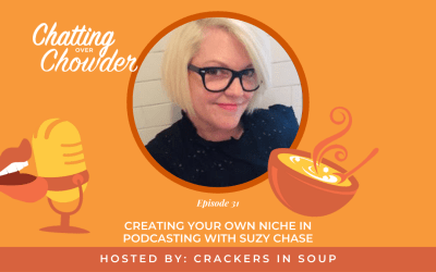 Creating Your Own Niche in Podcasting with Suzy Chase