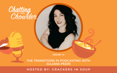 The Transitions in Podcasting with Juliana Pedri