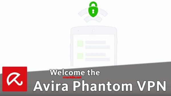 Avira Phantom VPN 2.28.1.28199 Crack + Full [Serial Key] 2019 Here!