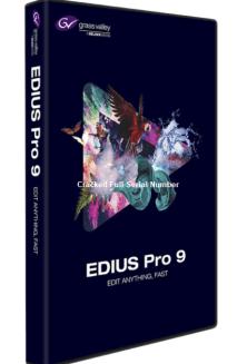 EDIUS 9 Crack Full Version