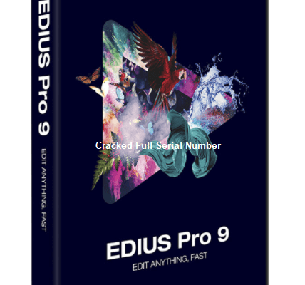 EDIUS 9 Crack Full Version