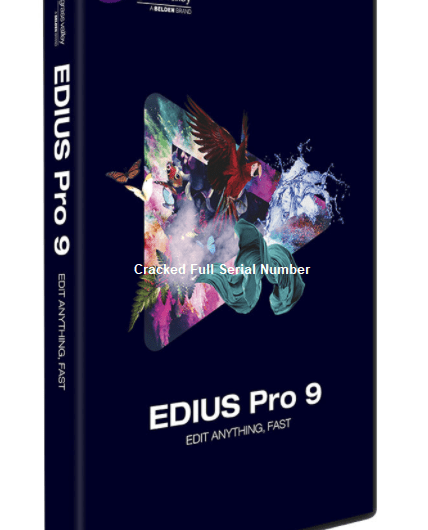 EDIUS 9.55 Crack Pro Full Serial Number Free