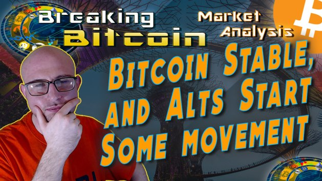 text bitcoin stable, and alts start come movement next to justin's face with hand on chin thinking pose with title of show and logo at top and graphic background with bitcoin logo