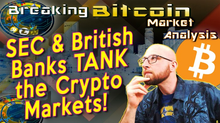 text sec & british banks tank the crypto markets! next to justin with hand on chin looking up thinking deeply with graphic background and bitcoin logo