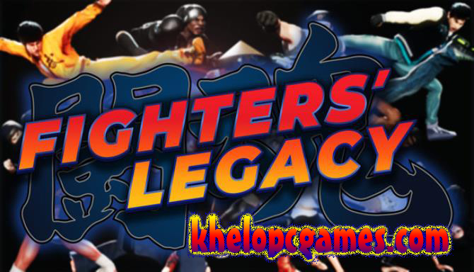Fighters Legacy Pc Game 2020 Full Version Free Download
