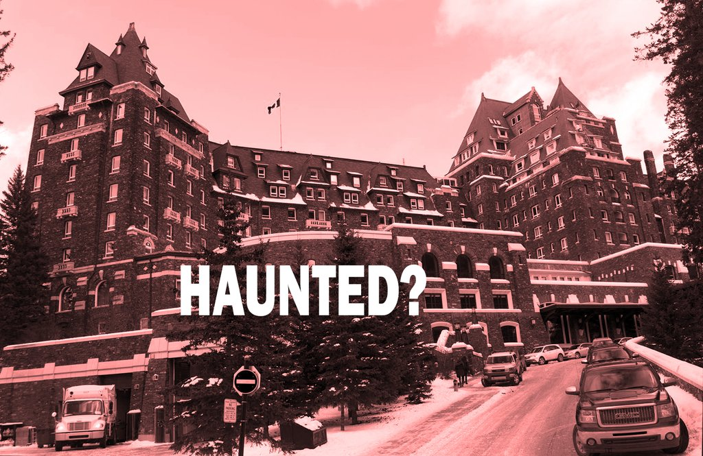Fairmont Banff Springs Hotel Haunted