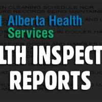 View Health Inspection Reports from Calgary and Alberta