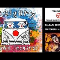 Calgary Clown Festival, September 18 – 21 (2019)