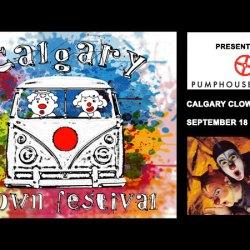 Calgary Clown Festival, September 18 – 21, 2019