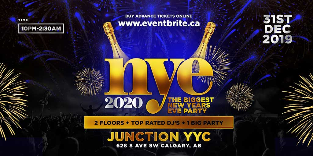 Things To do in Calgary for New Years Eve 2020 Junction YYC