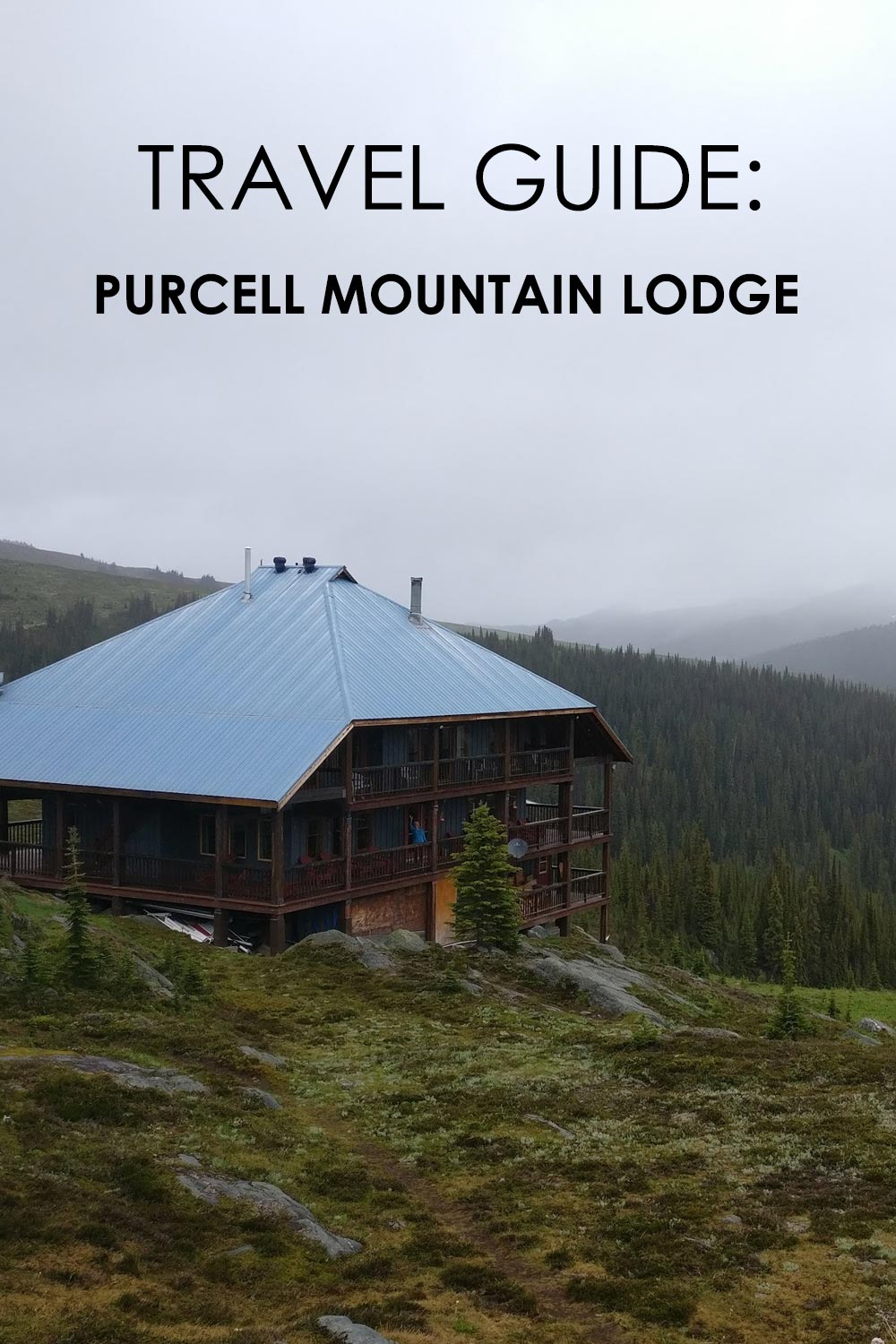 Travel Guide to Purcell Mountain Lodge in BC, Canada - Pinterest