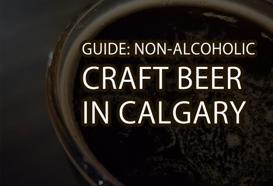 Guide: Best Non-Alcoholic Craft Beer In Calgary