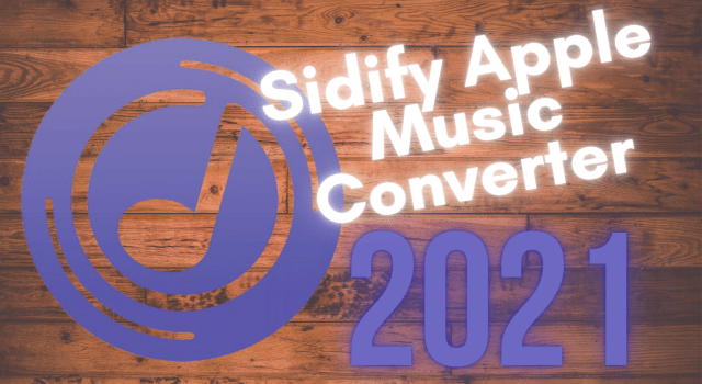 Sidify Apple Music Converter Crack