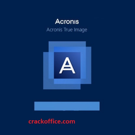 Acronis True Image 2020 Crack incl iSO Activation Key Free Download