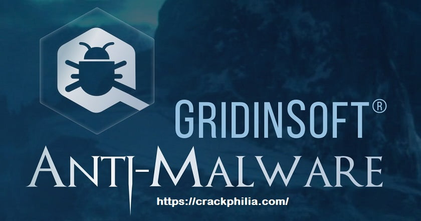 GridinSoft Anti-Malware 4.1.70 Crack Plus License Key [Latest] Download