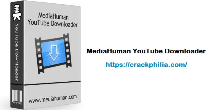 MediaHuman YouTube Downloader 3.9.9.48 Crack + Serial Key [Latest] Download