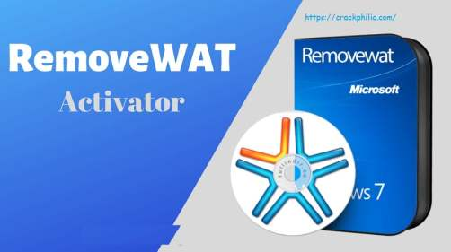RemoveWAT 2.2.9 Crack With Activation Key Free Download 2021