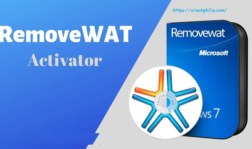 RemoveWAT 2.2.9 Crack Plus Activation Key 2020 Latest Version Download