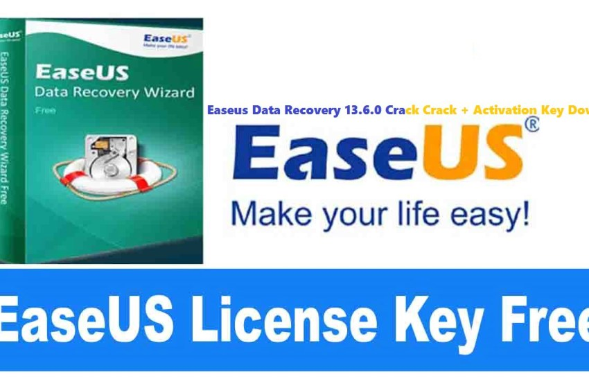 Easeus Data Recovery 13.6.0 Crack Crack + Activation Key Download