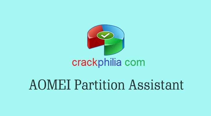 AOMEI Partition Assistant 9.1 Crack + License Key Free Download