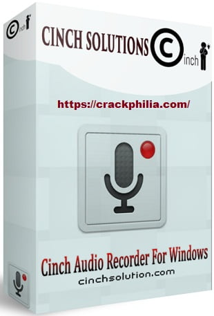Cinch Audio Recorder 4.0.2 Crack With Registration Key Free Download