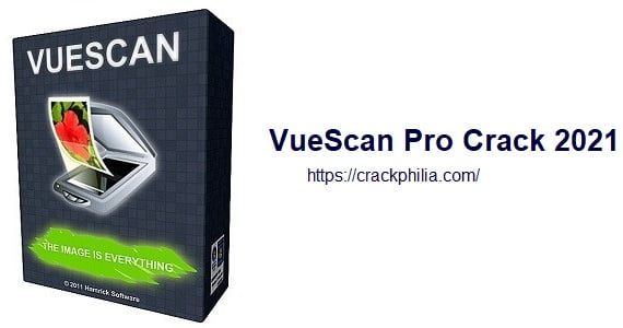 VueScan Pro 9.7.53 Crack With Serial Number Free Download 2021