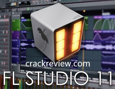 FL Studio 11 Crack + Keygen Full Torrent Free Download