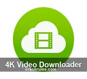 4K Video Downloader 4.14.1 Crack Full Keygen [2021]