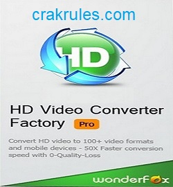 HD Video Converter Factory Pro 19.3 Crack + Key [New]